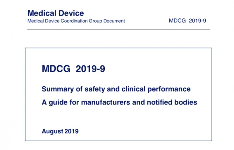 Summary of safety and clinical performance. A guide for manufacturers and notified bodies.